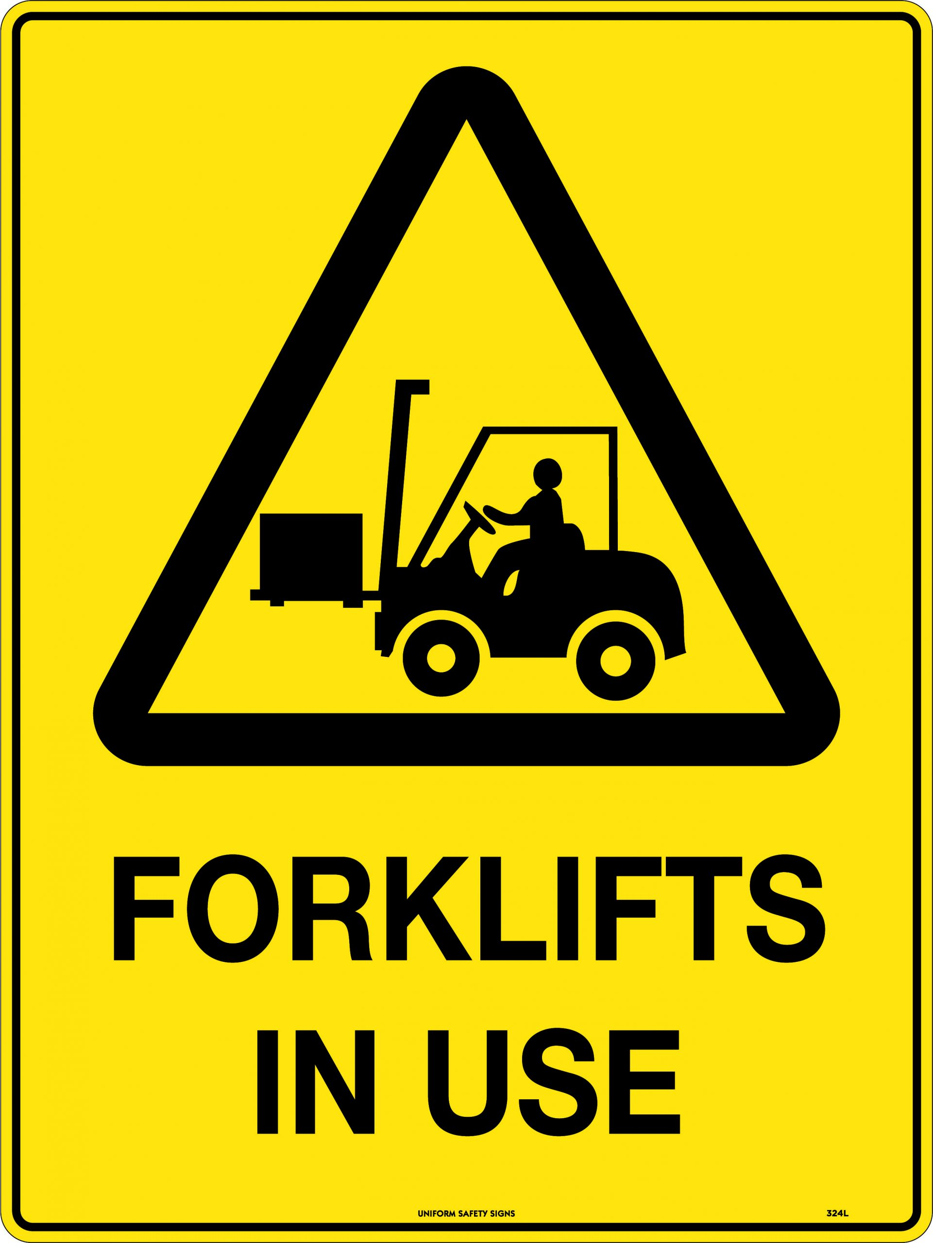Caution Forklifts in Use | Uniform Safety Signs