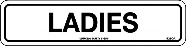 Ladies General Safety Signage