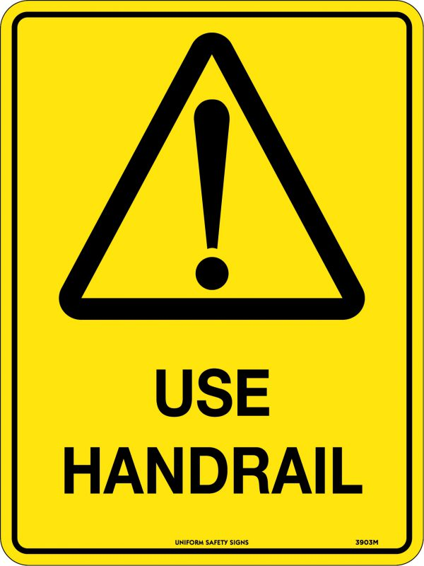 Use Handrail Safety Warning Sign
