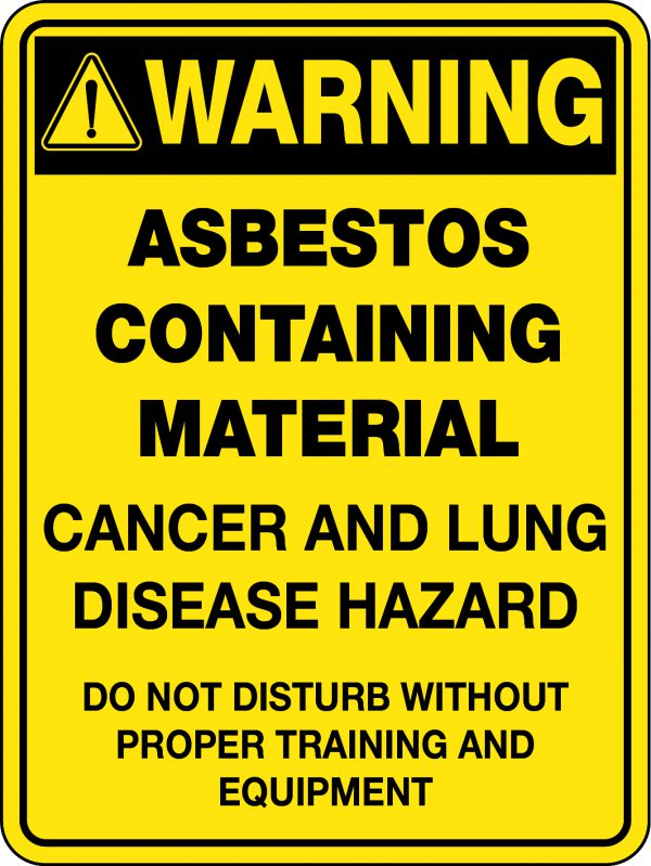 Asbestos Warning Sign Cancer and Lung Disease Hazard