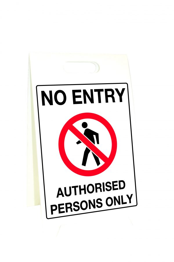 Corflute A-Frame No Entry Authorised Persons Only Safety Sign