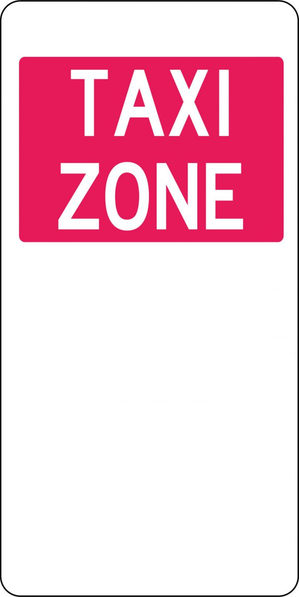 Taxi Zone Safety Products Sign
