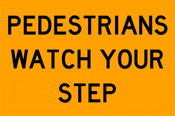 Pedestrians Watch Your Step Swing Stand Signage