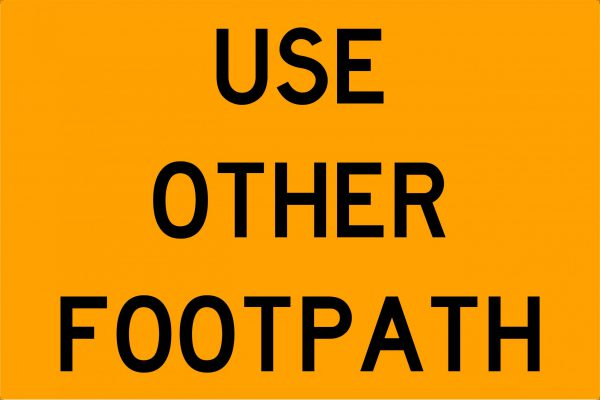 Use Other Footpath Traffic Signage