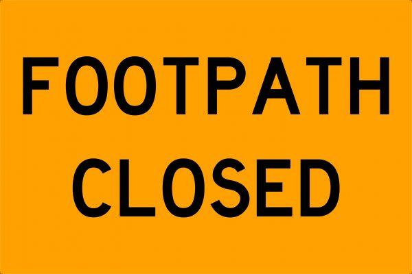 Footpath Closed Traffic Signage
