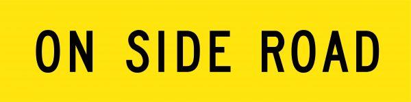 On Side Road Traffic Signage