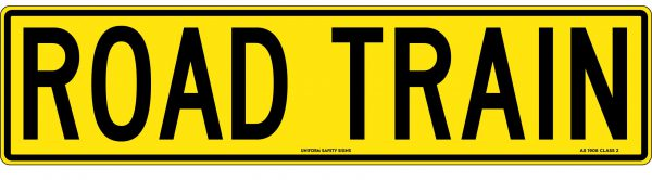 Road Train Traffic & Vehicle Signage
