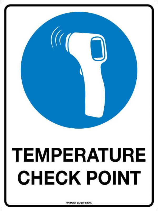 Temperature Check Point Sign
